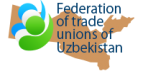 Federation  of trade  unions of  Uzbekistan